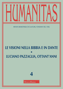 Milanospringparade.it Humanitas (2018). Vol. 4: visioni nella Bibbia e in Dante-Luciano Pazzaglia, ottant'anni (luglio-agosto), Le. Image