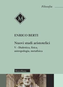 Warholgenova.it Nuovi studi aristotelici. Vol. 5: Dialettica, fisica, antropologia, metafisica. Image