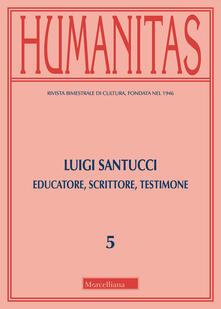 Winniearcher.com Humanitas (2019). Vol. 5: Luigi Santucci. Educatore, scrittore, testimone. Image