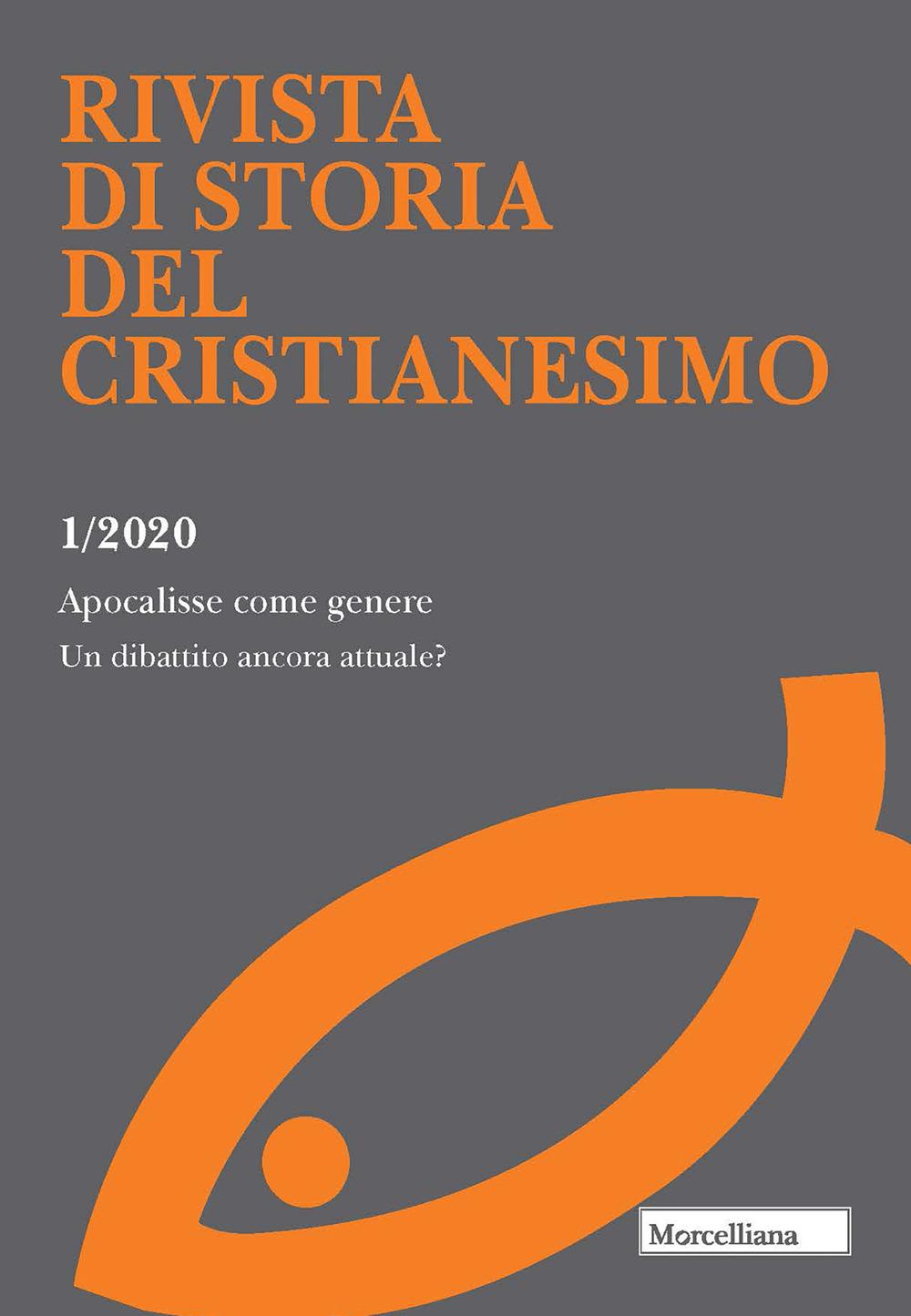 Image of Rivista di storia del cristianesimo (2020). Vol. 1: Apocalisse come genere. Un dibattito ancora attuale?.