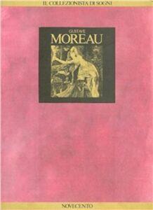 Libro Il collezionista di sogni Gustave Moreau