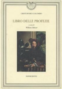 Libro Il libro delle profezie Cristoforo Colombo