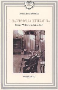Libro Il piacere della letteratura Jorge L. Borges