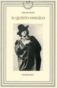 Foto Cover di Il quinto vangelo, Libro di Oscar Wilde, edito da Novecento