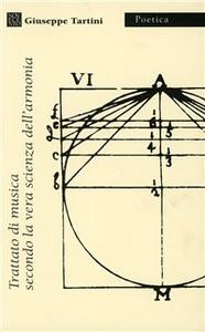Libro Trattato di musica secondo la vera scienza dell'armonia Giuseppe Tartini