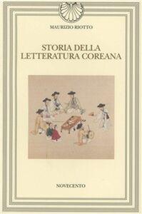Foto Cover di Storia della letteratura coreana, Libro di Maurizio Riotto, edito da Novecento