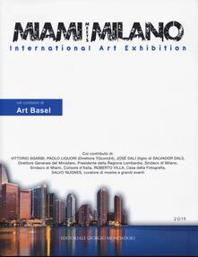Daddyswing.es Miami meets Milano. International art exhibition. Catalogo della mostra (Miami, 1-6 dicembre 2018) Ediz. italiana e inglese Image