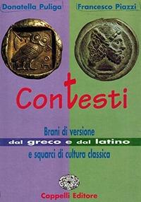 Contesti. Per il Liceo classico - Puliga Donatella Piazzi Francesco - wuz.it