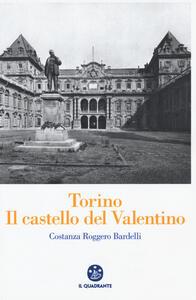 Torino. Il Castello del Valentino