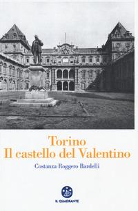 Torino. Il Castello del Valentino - Roggero Bardelli Costanza - wuz.it