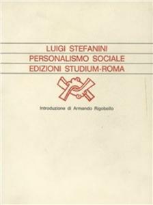 Libro Personalismo sociale Luigi Stefanini