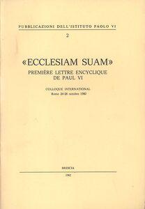Foto Cover di Ecclesiam suam, Libro di Paolo VI, edito da Studium
