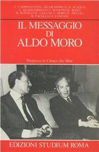 Libro Il messaggio di Aldo Moro