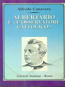 Libro Albertario e «L'Osservatore cattolico» Alfredo Canavero
