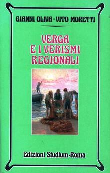Verga e i verismi regionali - Gianni Oliva,Vito Moretti - copertina
