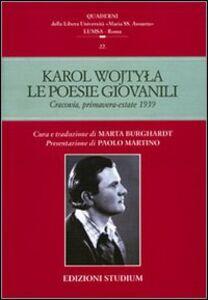 Libro Le poesie giovanili. Cracovia, primavera-estate 1939 Giovanni Paolo II