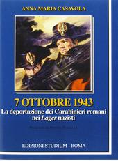 7 ottobre 1943. La deportazione dei carabinieri nei lager nazisti