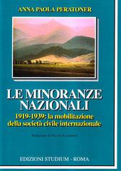 Le minoranze nazionali (1919-1939). La mobilitazione della societa civile internazionale