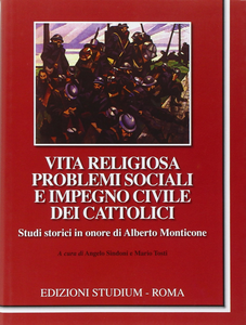 Libro Vita religiosa problemi sociali e impegno civile dei cattolici. Studi in onore di Alberto Monticone