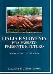 Italia e Slovenia fra passato, presente e futuro