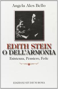 Edith Stein o dell'armonia....