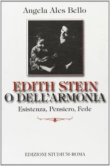 Edith Stein o dellarmonia. Esistenza, pensiero, fede.pdf