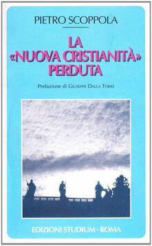 Filippodegasperi.it La «nuova cristianità» perduta Image