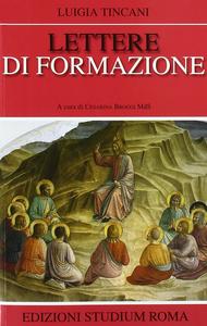 Libro Lettere di formazione Luigia Tincani