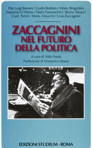 Foto Cover di Zaccagnini nel futuro della politica, Libro di  edito da Studium