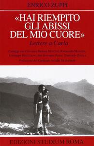 Foto Cover di «Hai riempito gli abissi del mio cuore». Lettere a Carla, Libro di Enrico Zuppi, edito da Studium