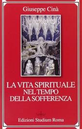 La vita spirituale nel tempo della sofferenza