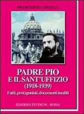 Padre Pio e il Sant'Uffizio (1918-1939)