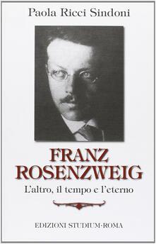 Promoartpalermo.it Franz Rosenzweig. L'altro, il tempo e l'eterno Image