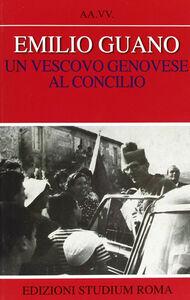 Libro Emilio Guano. Un vescovo genovese al Concilio