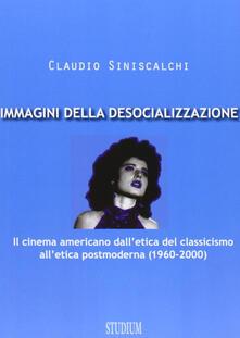 Equilibrifestival.it Immagini della desocializzazione. Il cinema americano dall'etica del classicismo all'etica postmoderna (1960-2000) Image