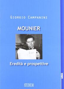 Libro Mounier: eredità e prospettive Sergio Campanini