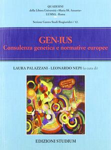 Foto Cover di Gen-Ius. Consulenza genetica e normative europee, Libro di  edito da Studium