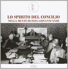 Filippodegasperi.it Lo spirito del Concilio nella mente di papa Giovanni XXIII. Ediz. illustrata Image