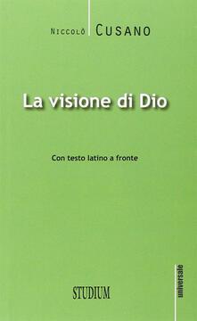 Grandtoureventi.it La visione di Dio. Testo latino a fronte Image