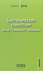 Libro Sacrosanctum concilium. Storia, commento, recezione Pasquale Bua