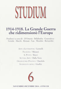 Studium (2014). Vol. 6: La «grande guerra» che ridimensionò l'Europa.