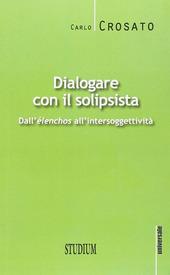 Dialogare con il solipsista
