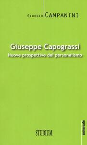 Libro Giuseppe Capograssi. Nuove prospettive del personalismo Giorgio Campanini