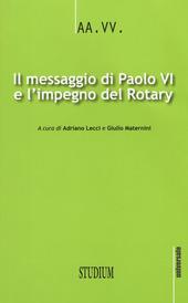 Il messaggio di Paolo VI e l'impegno del Rotary