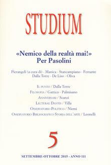 Ilmeglio-delweb.it Studium (2015). Vol. 5: «Nemico della realtà mai!». Per Pasolini. Image