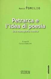 Petrarca e l'idea di poesia. Una monografia inedita