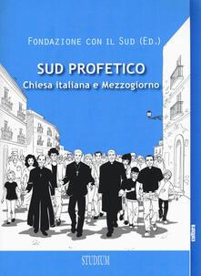 Sud profetico. Chiesa italiana e Mezzogiorno - copertina