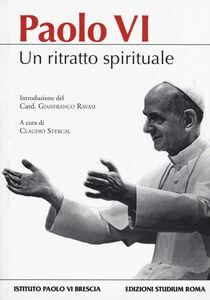 Foto Cover di Paolo VI. Un ritratto spirituale, Libro di  edito da Studium