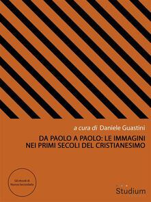 Da Paolo a Paolo - Cora Cora Presezzi,Pietro Del Soldà,Daniele Guastini,Francesco Restuccia - ebook