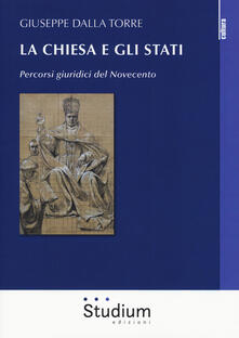 Letterarioprimopiano.it La Chiesa e gli Stati. Percorsi giuridici del Novecento Image